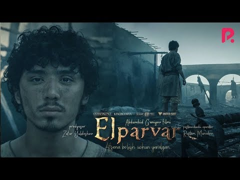 Elparvar (o'zbek Film) | Элпарвар (узбекфильм) 2019 SUB ENG