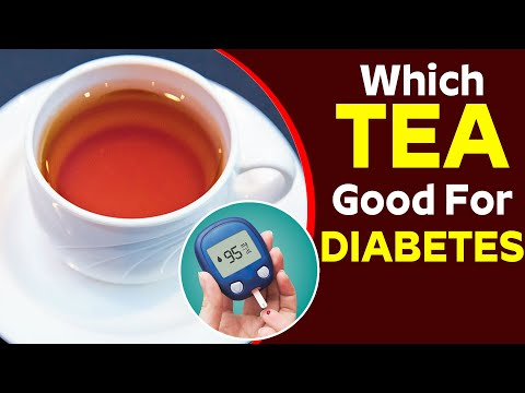 What Kind Of Tea Is Good For Diabetes.? - The Tea Which Lowers The Blood Sugar Level   Health&Beauty