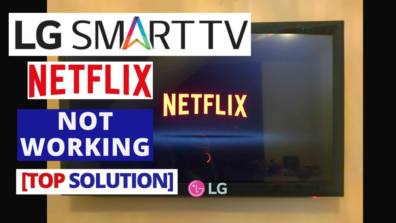 How to fix NETFLIX App Not Working on LG Smart TV || NETFLIX Stopped  Working on LG TV