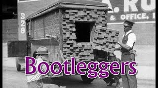 History Brief: Bootleggers