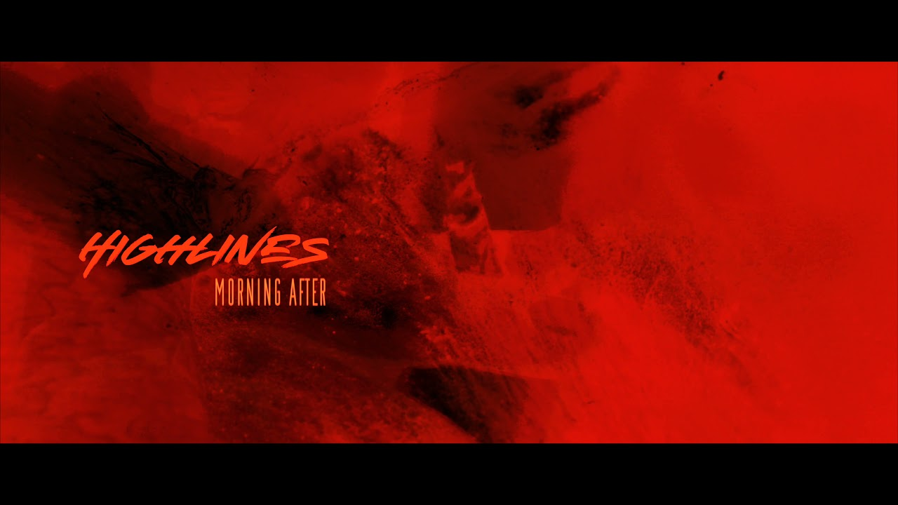 DOWNLOAD: HIGHLINES – Morning After (Official Visualette) Mp4 song
