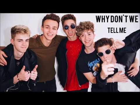 Why Don't We - Tell Me - ( 1 Hour )