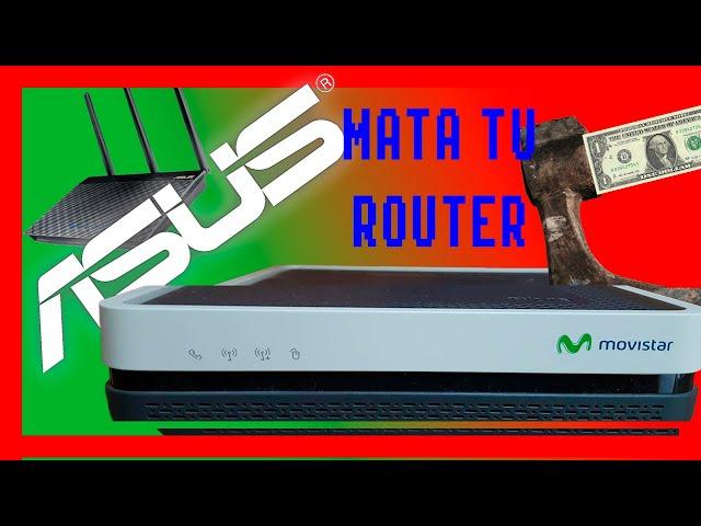 #26 Cambia 🚀 el router del operador por un Asus