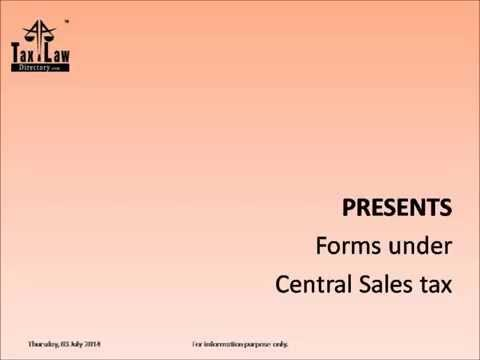 """""""Forms under Central Sales Tax"""""""