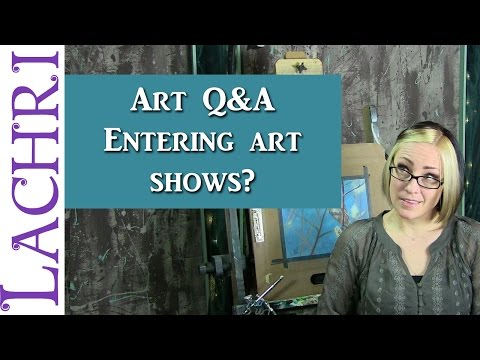 Art Q&A - Art shows and competitions - tips for artists w/ Lachri
