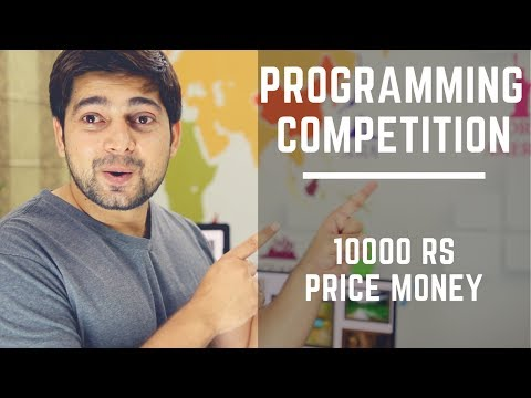 Programming competition with 10000 RS (170$) cash price