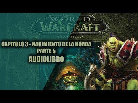 world-of-warcraft-cronicas-vol.2||capitulo-3---el-nacimiento-de-la-horda-parte-5-(audiolibro)