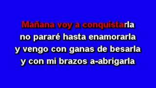 Mañana Voy A Conquistarla - Gerardo Ortiz Karaoke