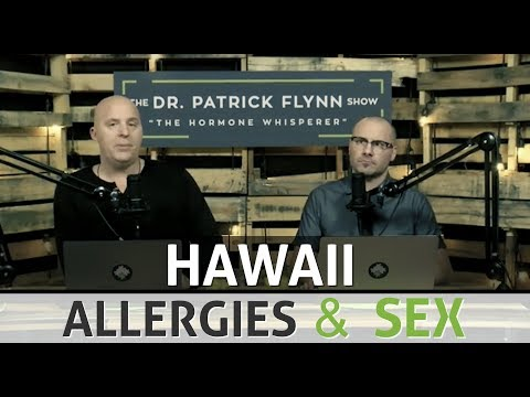 Hawaii, Allergies and Sex | The DPF Show | Episode 34