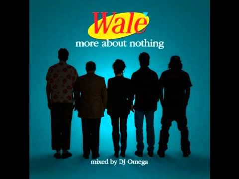 Wale - More About Nothing - The MC