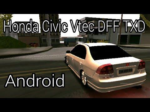 Gta sa android Honda Civic Vtec matkaps dff txd