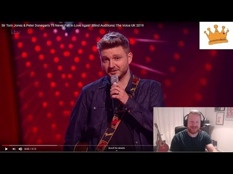 Sir Tom Jones & Pete Donegan's sing I'll Never Fall In Love Again- | The Voice UK 2019| PW Reaction