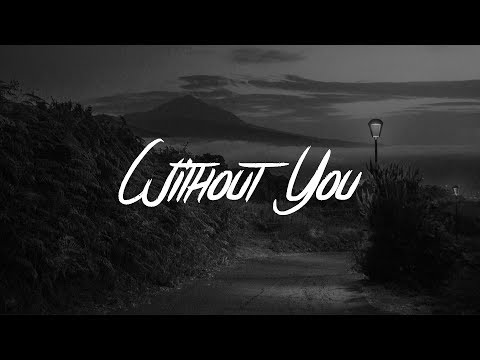 John Newman & Nina Nesbitt - Without You (Lyrics)