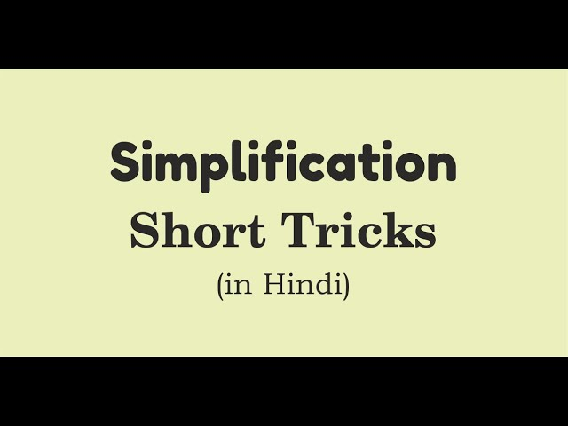 Short Tricks Simplification  (in hindi) | Simplification Maths Tricks |  for RRB/SSC/CGL/Bank exams