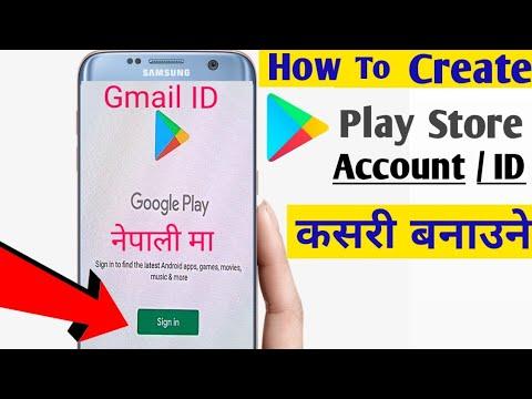 How to Create Google Play Store Account    Play Store ID Kasari Banaune    Play Store ID Nepali