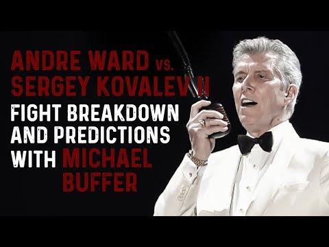 MICHAEL BUFFER: Andre Ward vs Sergey Kovalev 2 FIGHT PREDICTIONS & BREAKDOWN!