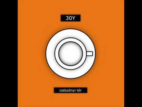 30Y - Pusztítós