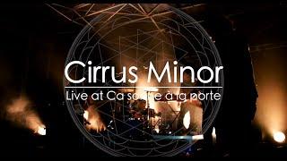 Cirrus Minor - Live at Ca sonne à la porte - Barman Records