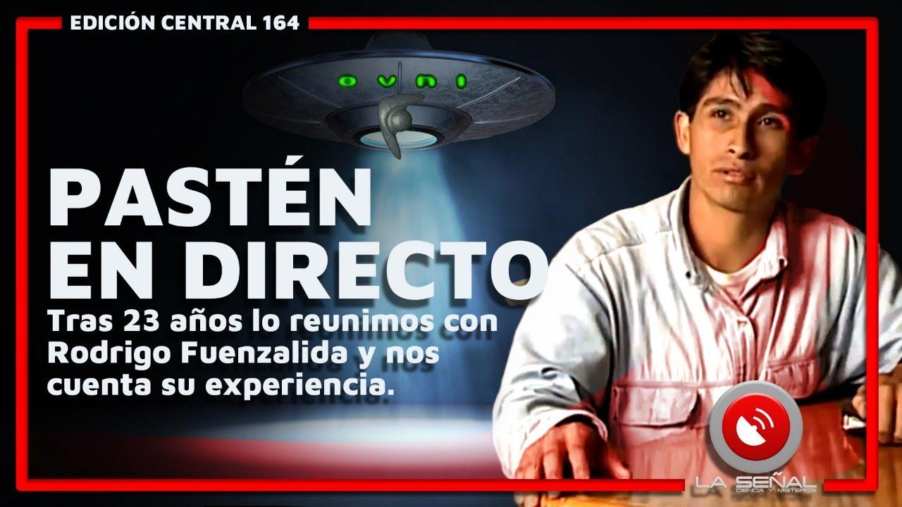 La Señal 164 | CLAUDIO PASTÉN EN DIRECTO CON RODRIGO FUENZALIDA | ¿La #historia de una #abducción?