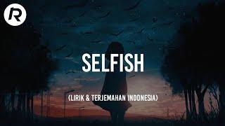 Selfish - Stephanie Poetri lirik dan terjemahan