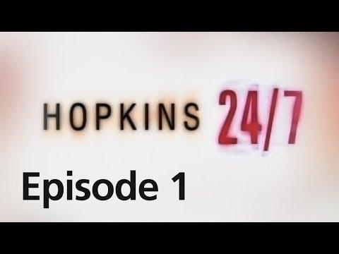 Hopkins 24/7 - Episode 1