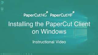 Installing the PaperCut Client on Windows