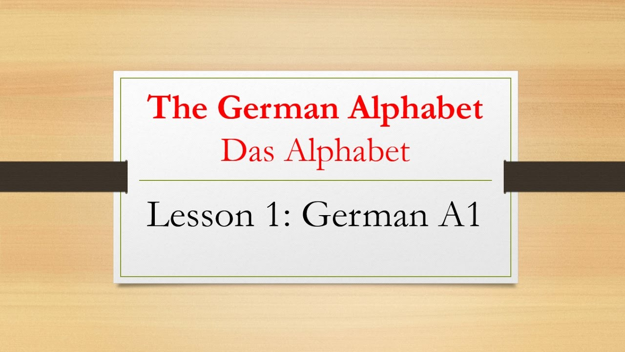 lesson 1 the german alphabet das alphabet learn german youtube. Black Bedroom Furniture Sets. Home Design Ideas