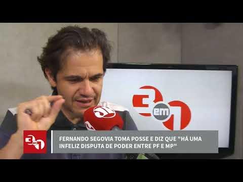 Fernando Segovia Toma Posse Na PF E Diz Que