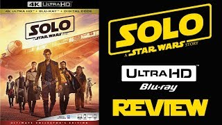 SOLO A STAR WARS STORY 4K Blu-ray Review