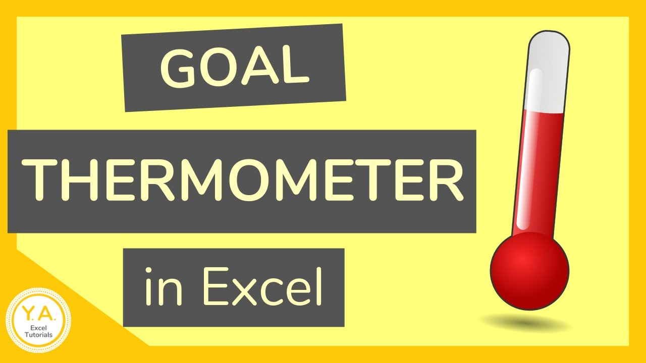 How To Make A Goal Thermometer In Excel