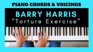 """BARRY HARRIS Tutorial """"Torture Exercise"""" 