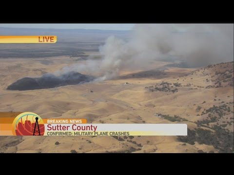 Military Plane Crashes Near Sutter Buttes