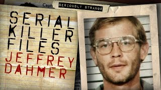 JEFFREY DAHMER - THE MILWAUKEE CANNIBAL | Serial Killer Files #35