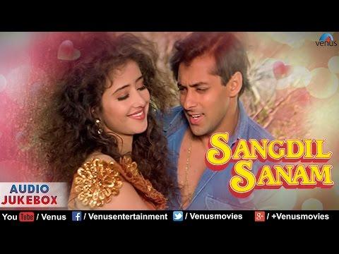 Sangdil Sanam - Bollywood Hindi songs | Salman...