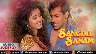Sangdil Sanam - Bollywood Hindi songs | Salman Khan, Manisha Koirala | Audio Jukebox
