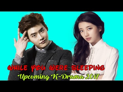Upcoming Kdrama While You Were Sleeping 2017 with Lee Jong Suk & Suzy
