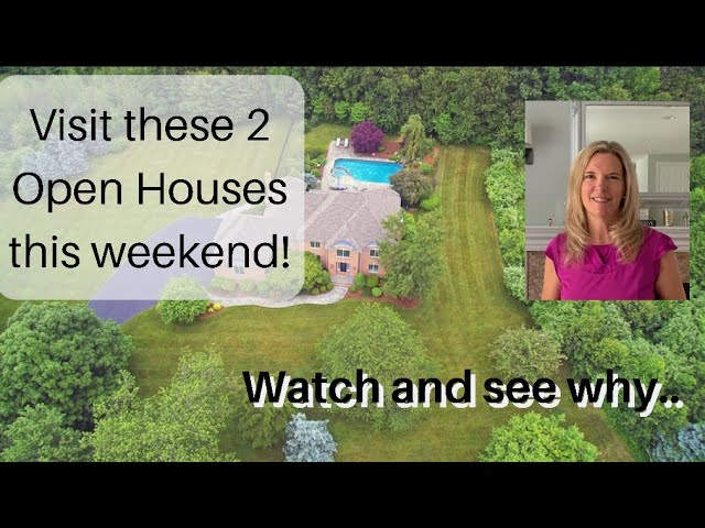 OPEN HOUSES this weekend in Easton, CT - Come see 2 beautiful homes in this quaint and special town!