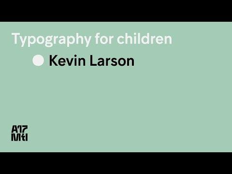 Typography for Children - Kevin Larson