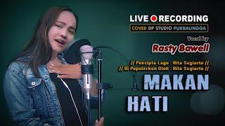 MAKAN HATI - Rasty Bawell [COVER MUSIC VIDEO] Dangdut Klasik Lawas Musik Terbaru