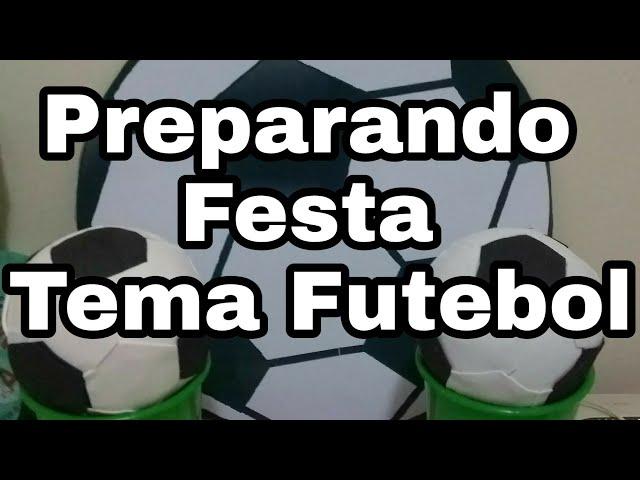 DIY/ Preparando Festa/Tema Futebol/Geane Andréa-Pegue e monte