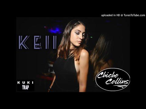 KEII  ✘ ANUEL AA  ✘ CHICHO COLLINS DJ (Remix)