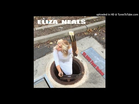 Eliza Neals - Another Lifetime