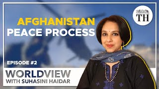 Worldview with Suhasini Haidar | India and the Afghan peace process