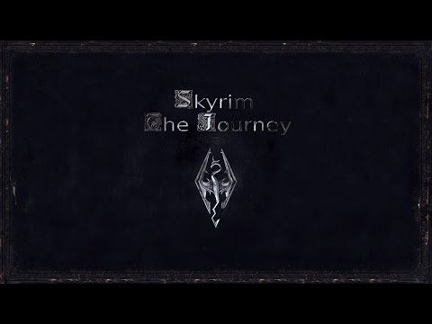 Skyrim: The Journey - Скачать, Настроить, Играть.