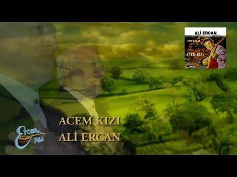 ALİ ERCAN - ACEM KIZI
