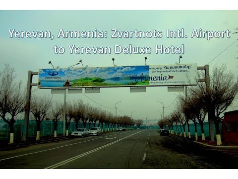 Armenia: Zvartnots Intl  Airport To Yerevan Deluxe Hotel