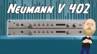SO GOOD! The Neumann V402!