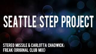 Stereo Missile & Carlotta Chadwick - Freak