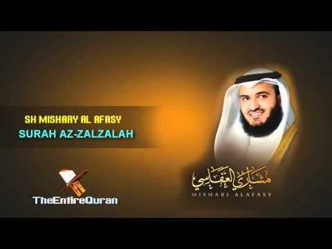 SURAH AZ ZALZALAH - SH MISHARY AL AFASY