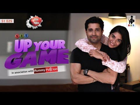 SIT | PKP | UP YOUR GAME | E 25 | Pracheen Chauhan | Pooja Gor